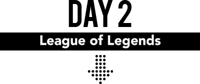 DAY 2 League of Legends